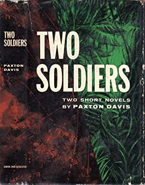 Two Soldiers [SIGNED AND INSCRIBED]: DAVIS, Paxton