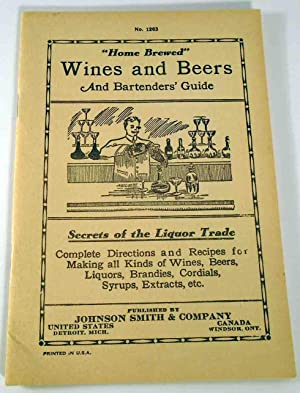 Home Brewed Wines and Beers and Bartenders': SMITH, Johnson]
