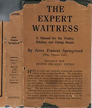 The Expert Waitress, A Manual for the: SPRINGSTEED, Anne Frances