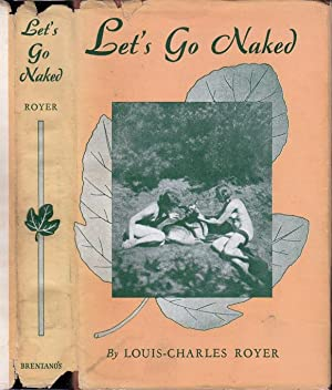 Let's Go Naked: ROYER, Louis-Charles