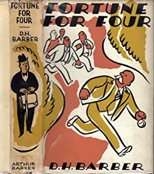 Fortune For Four: BARBER, D. H. (Donald Herbert)