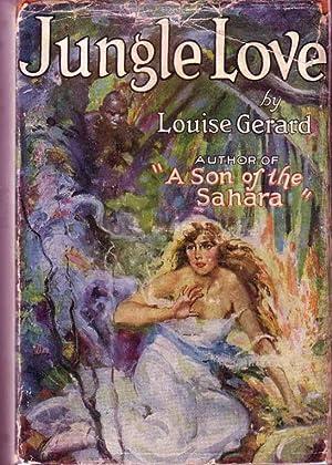 Jungle Love: GERARD, Louise
