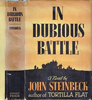 In Dubious Battle: STEINBECK, John [Louis
