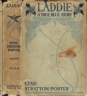 Laddie, A True Blue Story: STRATTON-PORTER, Gene