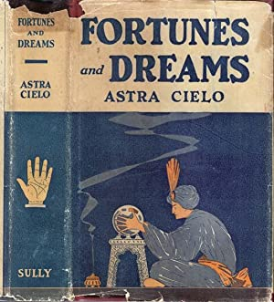 Fortunes and Dreams, A Practical Manual of: CIELO, Astra