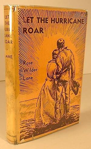 Let the Hurricane Roar: LANE, Rose Wilder