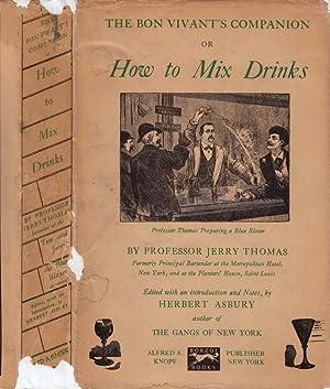 The Bon Vivant's Companion or How to: THOMAS, Jerry (Herbert