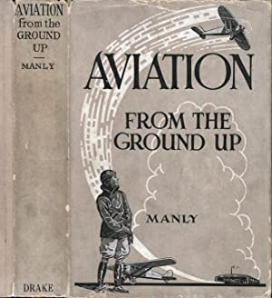 Aviation From the Ground Up: MANLY, Lieut. G.