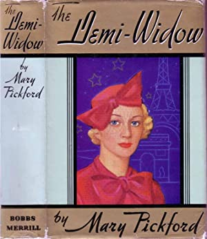 The Demi-Widow: PICKFORD, Mary