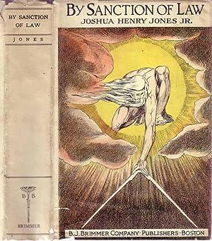 By Sanction of Law [African-American Novel]: JONES, Joshua Henry