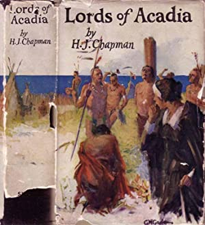 Lords of Acadia: CHAPMAN, H. J