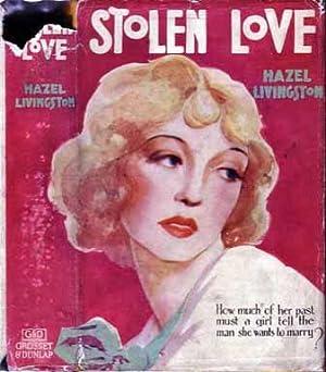 Stolen Love.: LIVINGSTON, Hazel