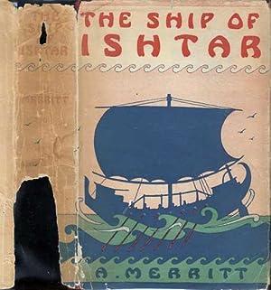 The Ship of Ishtar: MERRITT, A