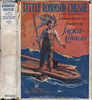 "Little Robinson Crusoe, A New ""Crusoe"" Story: FOX, Charles Donald"