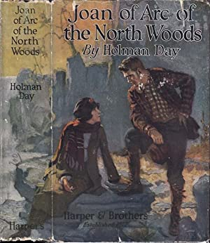 Joan of Arc of the North Woods: DAY, Holman