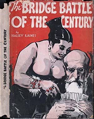 The Bridge Battle of the Century: RAINES, Halsey [John