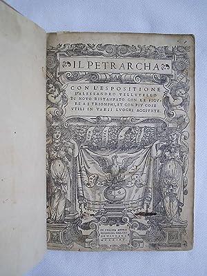IL PETRARCHA con l'espositione d'Alessandro Vellutello di: Francesco Petrarca