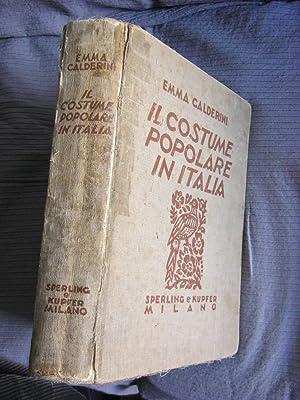 IL COSTUME POPOLARE IN ITALIA.: Emma Calderini
