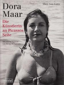 Dora Maar. Die Künstlerin an Picassos Seite