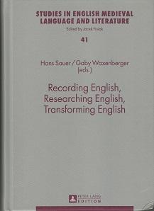 Recording English, researching English, transforming English. Studies min English Medieval Langua...