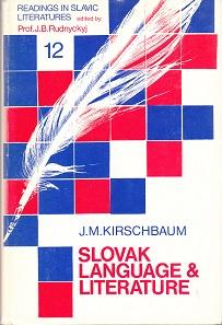 Slovak Language & Literature. Essays. Readings in Slavic Literature Band 12.