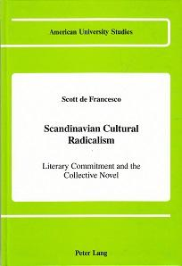 Scandinavian cultural radicalism. Literary commitment and the collective novel. American universi...