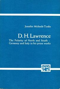 D. H. Lawrence. The polarity of north and south. Germany and Italy in his prose works. Studien zu...