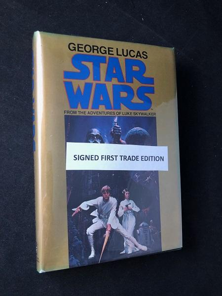 Star_Wars_From_the_Adventures_of_Luke_Skywalker_SIGNED_1ST_TRADE_EDITION_Original_price_of_695_Star_Wars_LUCAS_George_FOSTER_Alan_Dean_B