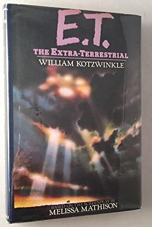 E.T. The Extra-Terrestrial (Signed First Edition)