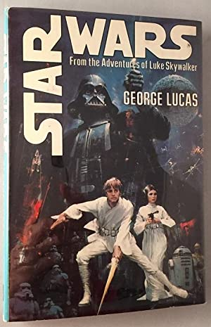 Star Wars: From the Adventures of Luke Skywalker (SIGNED TRUE 1ST EDITION); Contains the proper