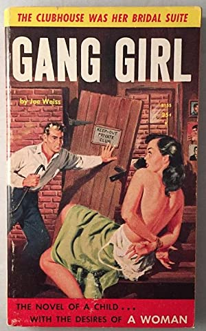 Gang Girl; The Clubhouse was Her Bridal Suite