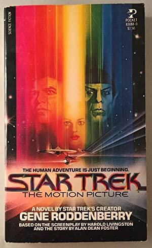 Star Trek: The Motion Picture (Signed 1st OFFICIAL Movie Tie-In); The Human Adventure is Just Beg...