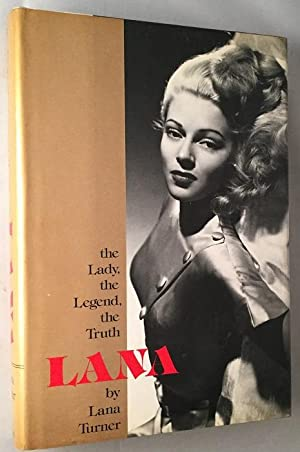 LANA: the Lady, the Legend, the Truth: Biography) TURNER, Lana