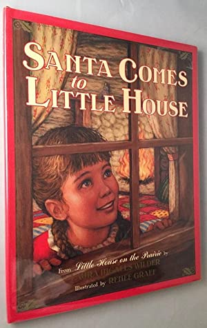 Santa Comes to Little House (From Little: Christmas) WILDER, Laura