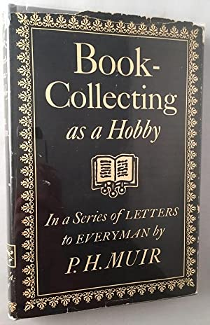 Book-Collecting as a Hobby; In a Series of Letters to Everyman
