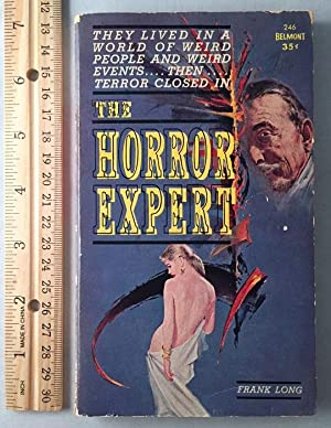 The Horror Expert; They Lived in a World of Weird People and Weird Events. Then. Terror Closed In