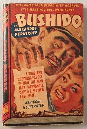 Bushido (A Royce Quick Reader); A True: Pulps) PERNIKOFF, Alexandre