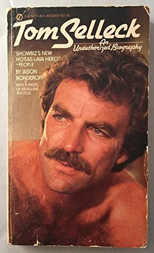 Tom Selleck: An Unauthorized Biography (SCARCE ORIGINAL PAPERBACK)