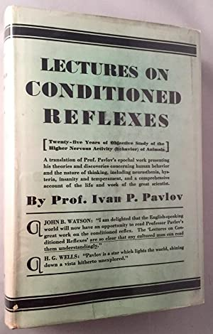 Lectures on Conditioned Reflexes (IN ORIGINAL DUST: Science & Technology)