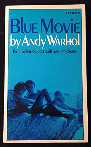 Blue Movie; The Complete Dialogue with Over 100 Photos