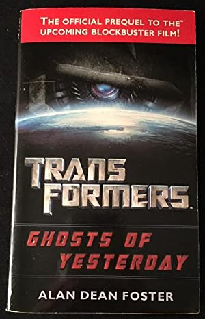 Transformers: Ghosts of Yesterday (SIGNED FIRST EDITION)