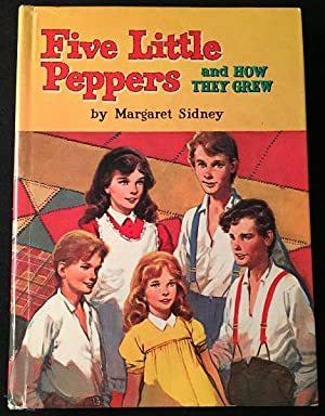 Five Little Peppers and How They Grew: Children's Books) SIDNEY,