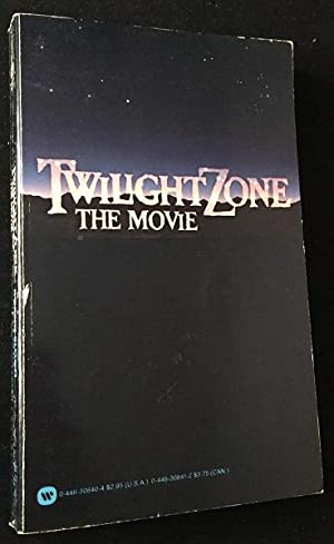 Twilight Zone: The Movie (First Printing of the Official Novelization)