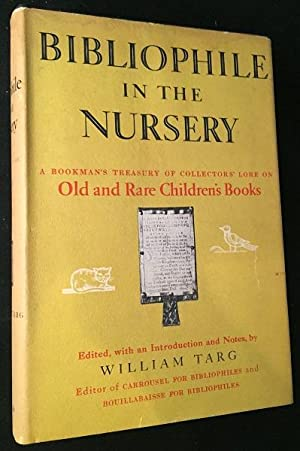 Bibliophile in the Nursery (SIGNED FIRST PRINTING)
