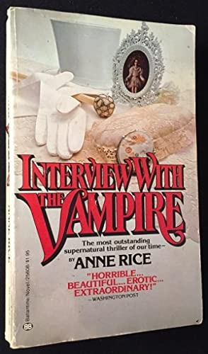 Interview with the Vampire (FIRST PAPERBACK PRINTING): Literature) RICE, Anne