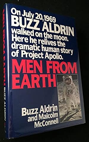 Men From Earth (SIGNED AND INSCRIBED FIRST: Science) ALDRIN, Buzz