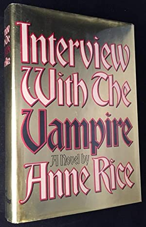 Interview with the Vampire (FIRST PRINTING W/: Literature) RICE, Anne