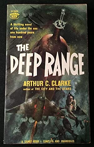 The Deep Range (FIRST PAPERBACK PRINTING); A thrilling novel of life under the sea one hundred ye...
