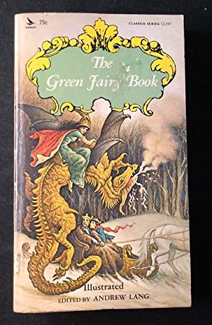The Green Fairy Book (FIRST THUS): Literature) LANG, Andrew