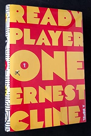 Ready Player One (SIGNED FIRST EDITION, FIRST: Literature) CLINE, Ernest